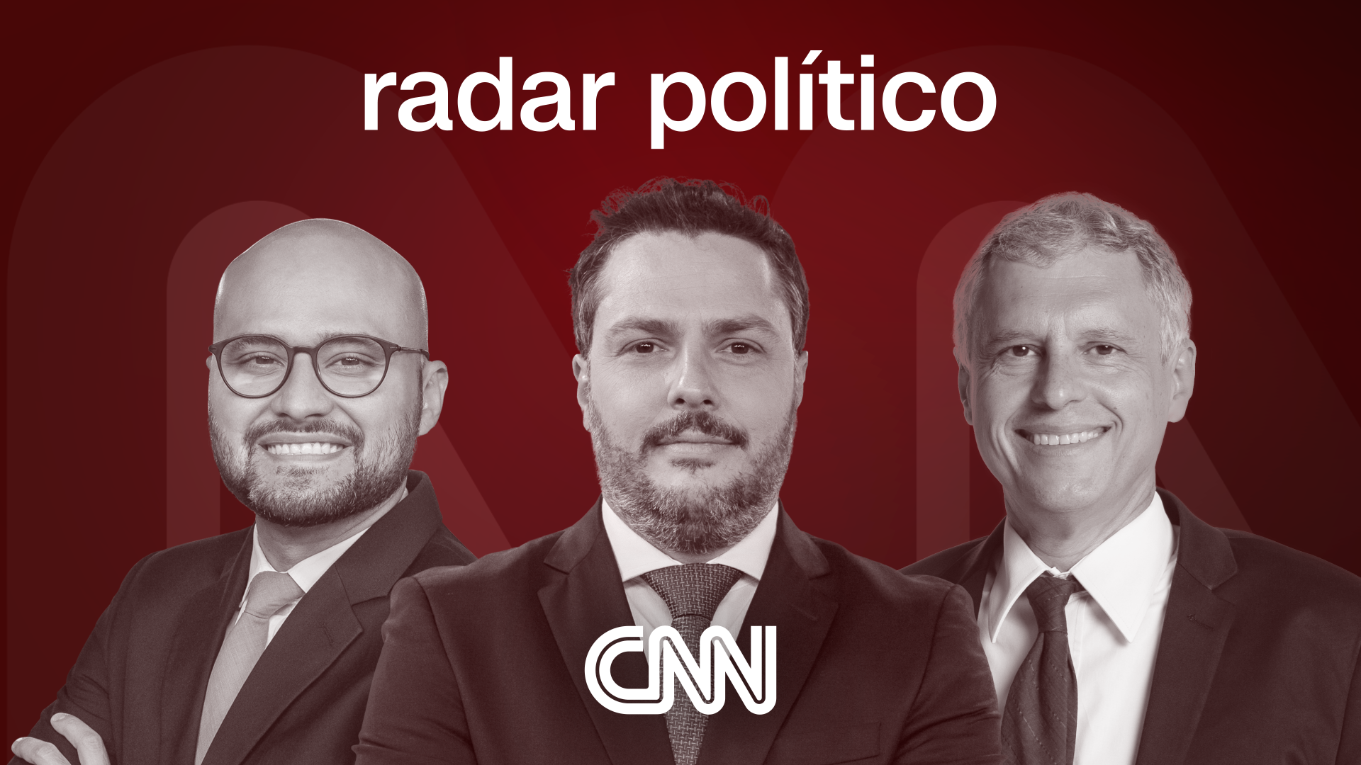 Cartela Radar Político - Rádio CNN