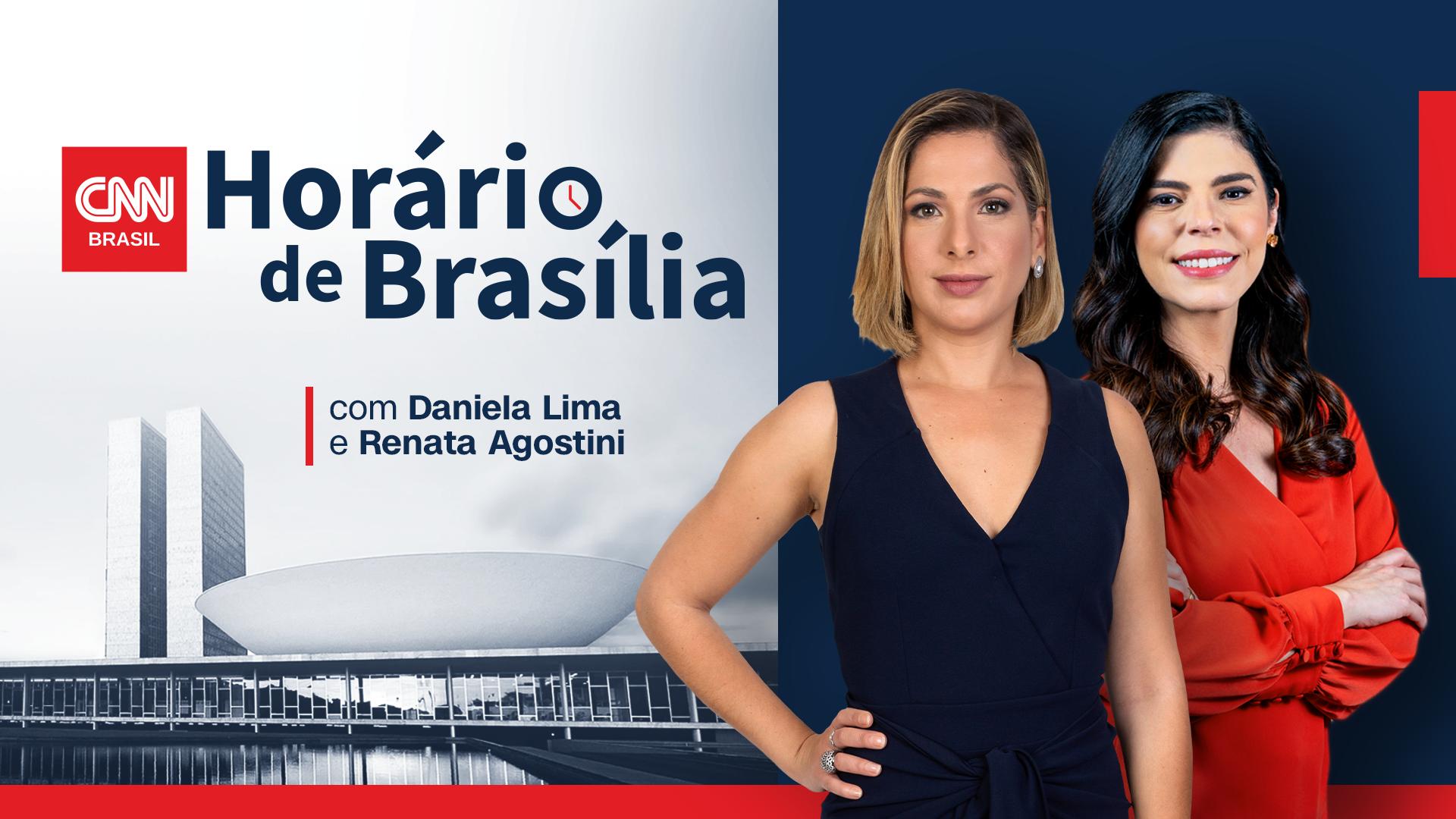 Horário de Brasília ao vivo, com Daniela Lima e Renata Agostini