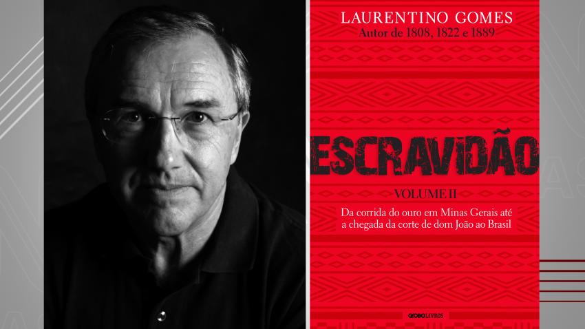 """Laurentino Gomes, autor do livro """"Escravidão"""""""