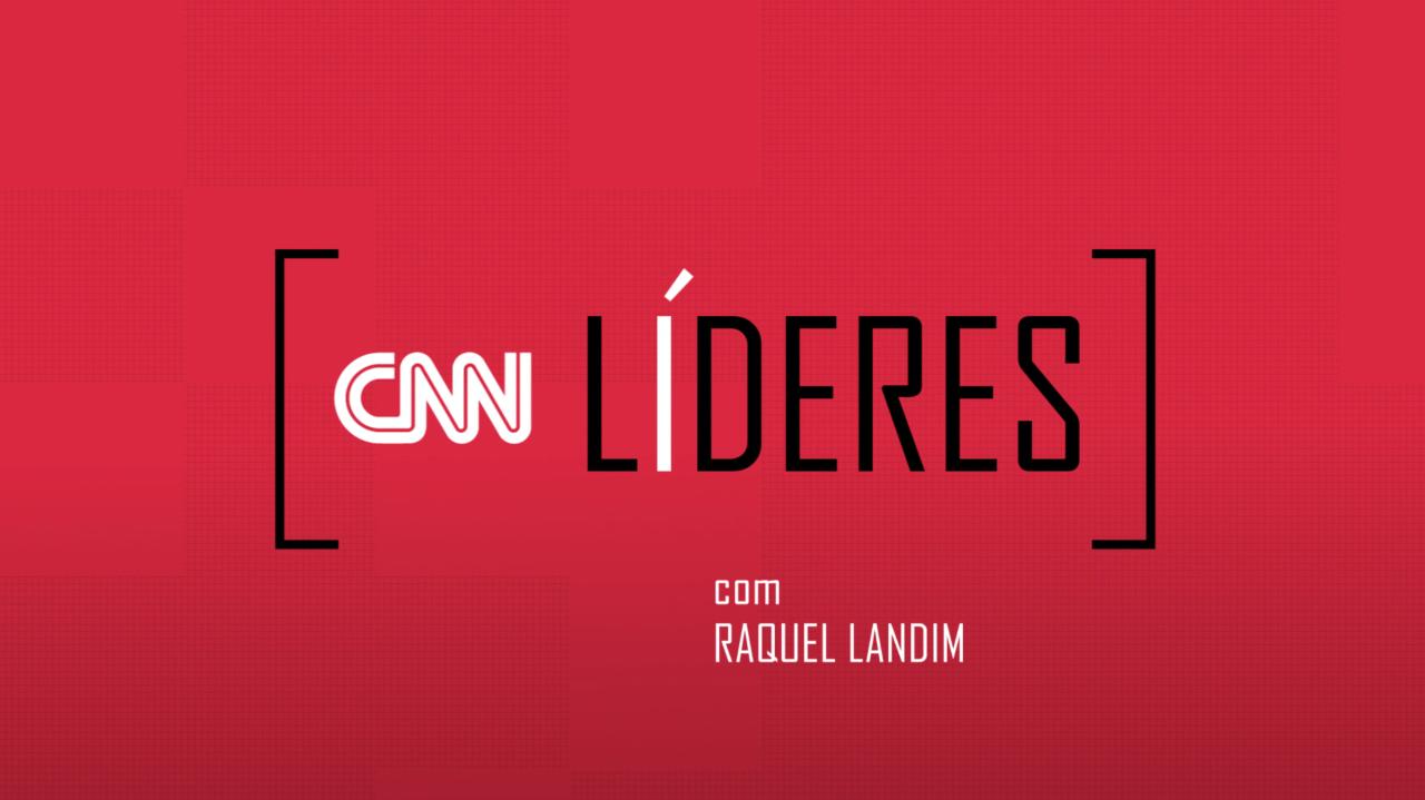 CNN Líderes com Raquel Landim
