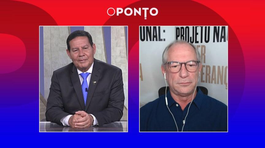O Ponto entrevista Hamilton Mourão e Ciro Gomes neste sábado