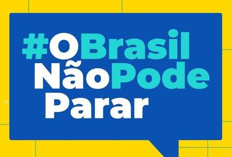 Campanha O Brasil Não Pode Parar, divulgada no perfil oficial do Instagram do governo federal