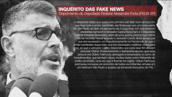 Principais depoimentos são de Joice e Frota, deputados desafetos da família Bolsonaro