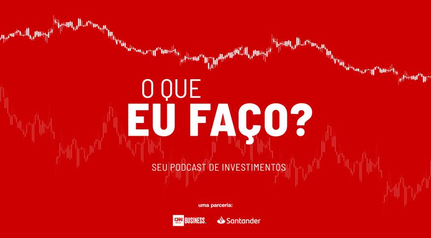 Podcast O Que Eu Faço?, feito para quem deseja conhecer mais sobre os vários tipos de investimento