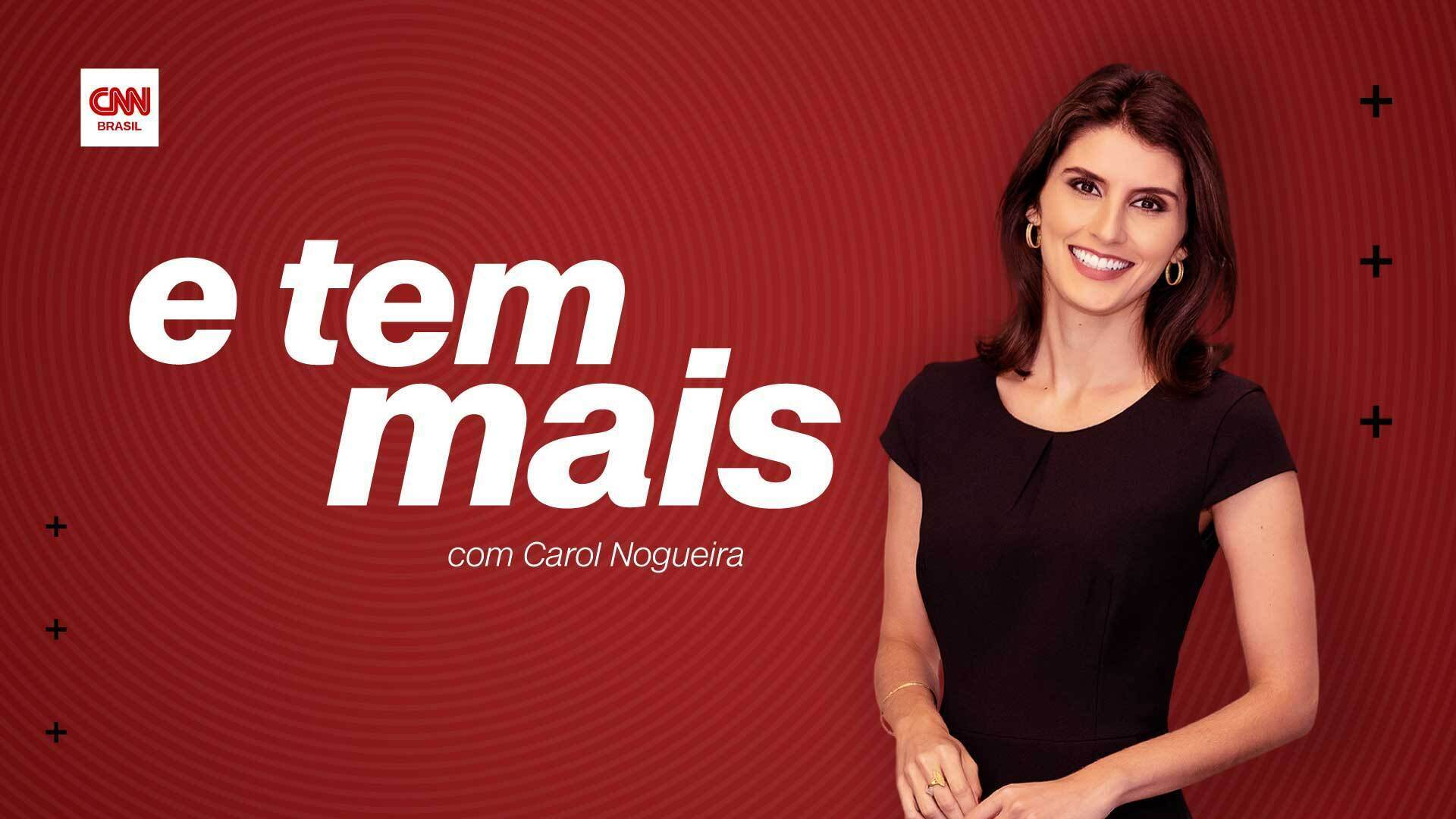 Podcast E Tem Mais, com apresentação de Carol Nogueira