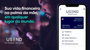 Usend: Facilita sua vida financeira global, em qualquer lugar do mundo
